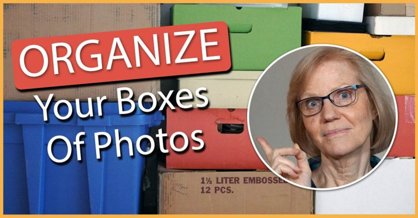 Organize Those Boxes Of Photos!