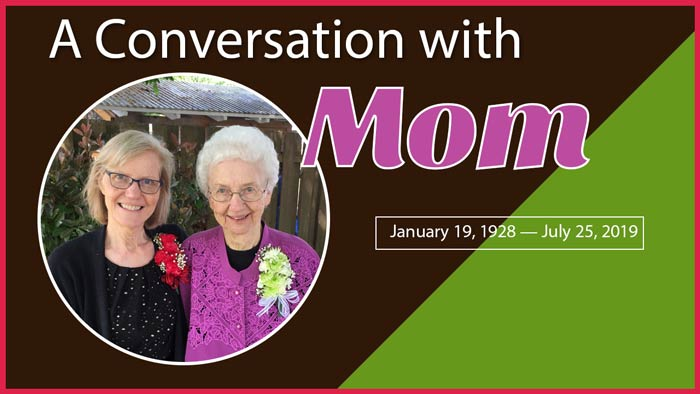 How To Honor Someone You Love (A Conversation With Mom)