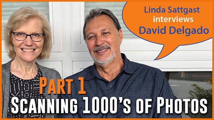 Scanning Thousands Of Photos: Linda Sattgast Interviews David Delgado-Part 1