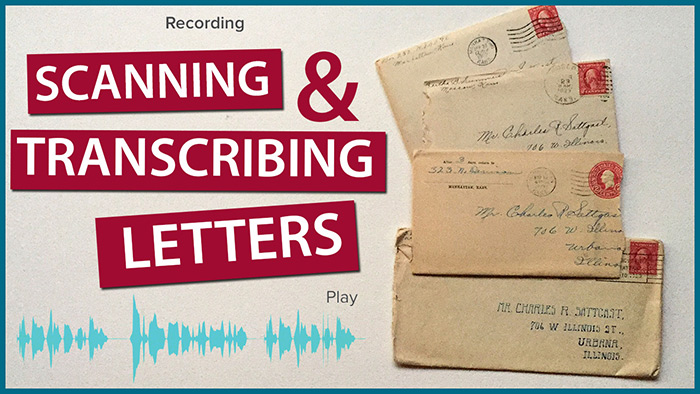 Best Way To Scan & Transcribe Family Letters