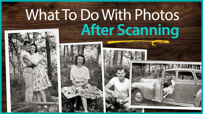 What to do with photos after scanning