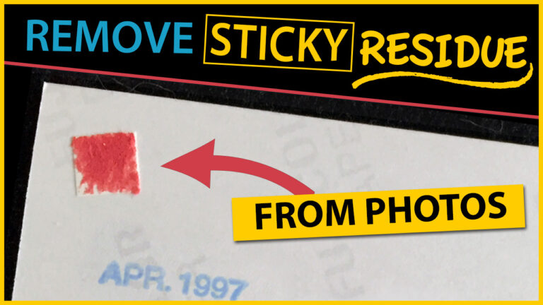 Remove Sticky Residue From Photos